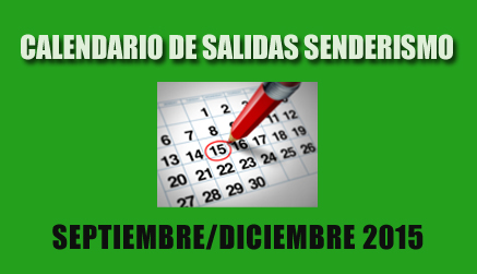 CALENDARIO SENDERISMO SEP/DIC. 2015