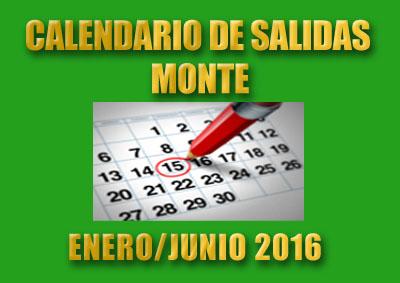 CALENDARIO MONTAÑISMO ENERO/JUNIO 2016
