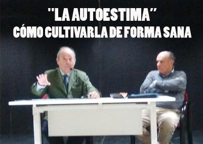 """""""LA AUTOESTIMA: CÓMO CULTIVARLA DE FORMA SANA"""""""