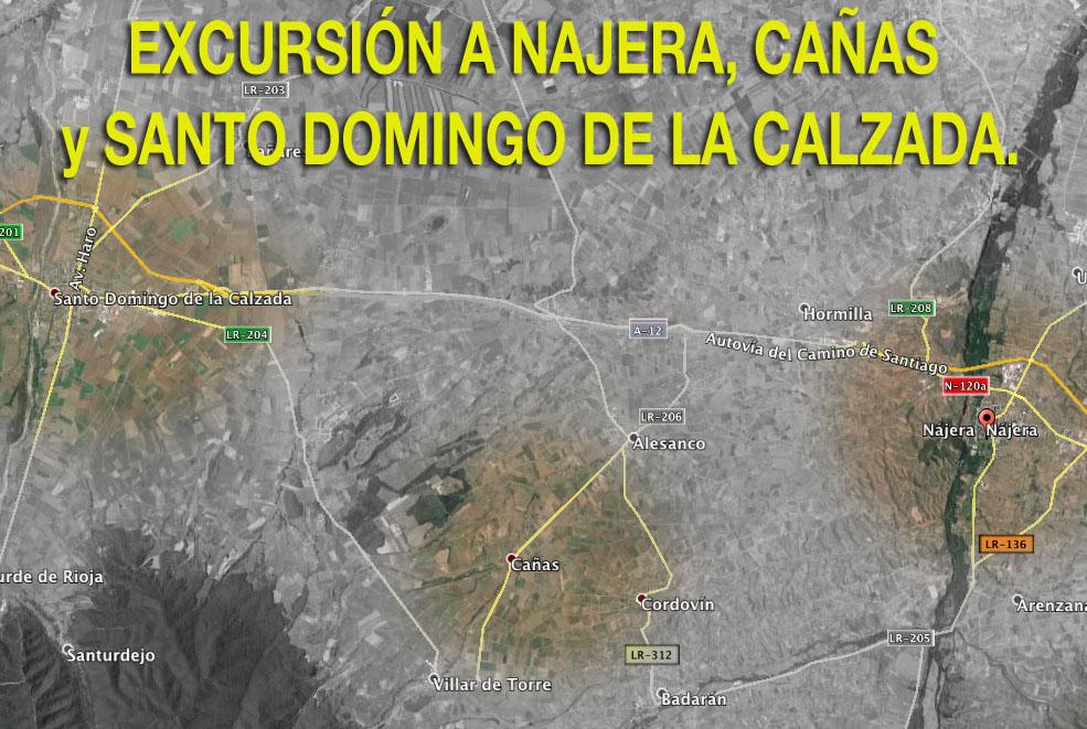 EXCURSIÓN A NAJERA, CAÑAS y SANTO DOMINGO DE LA CALZADA.