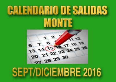 CALENDARIO MONTE SEPTIEMBRE/DICIEMBRE 2016