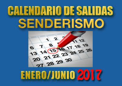 CALENDARIOS SENDERISMO ENERO/JUNIO 2017