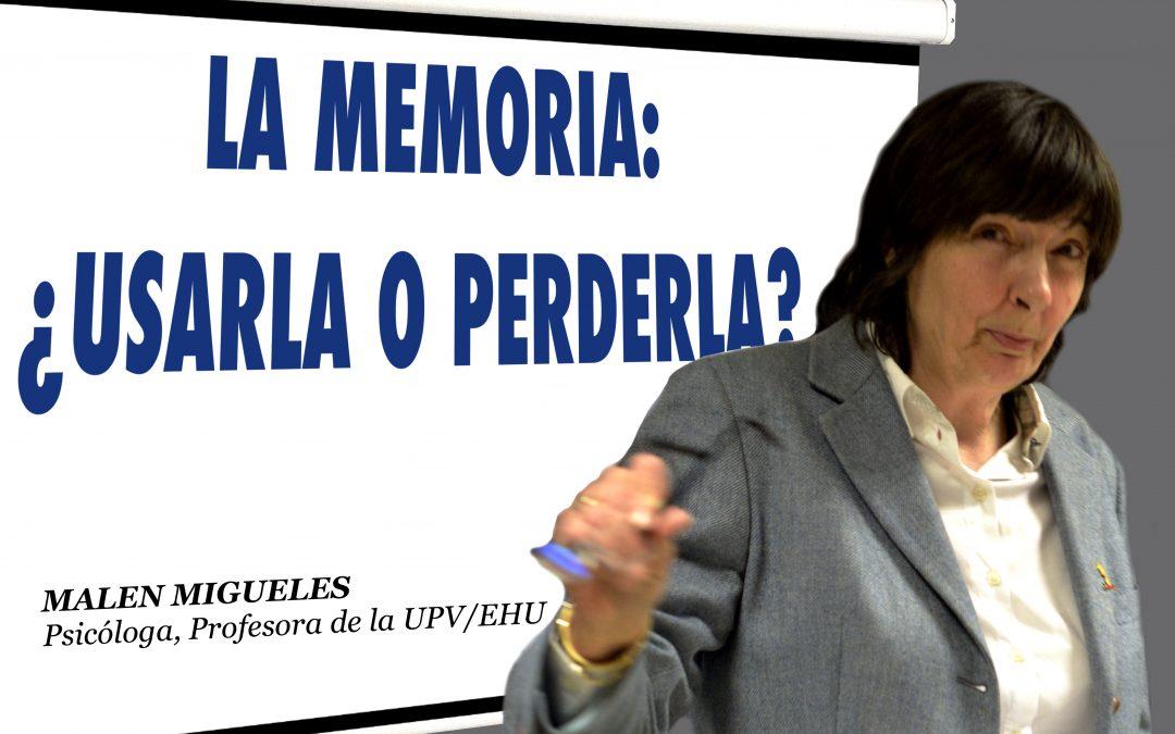 CHARLA/HITZALDIA: LA MEMORIA  ¿USARLA O PERDERLA?