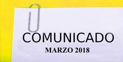 COMUNICADO MARZO 2018