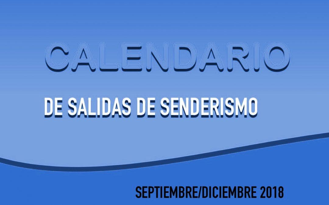 SALIDAS SENDERISMO SETIEMBRE/DICIEMBRE 2018