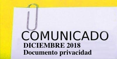 COMUNICADO DICIEMBRE 2018 Y DOCUMENTO DE PRIVACIDAD