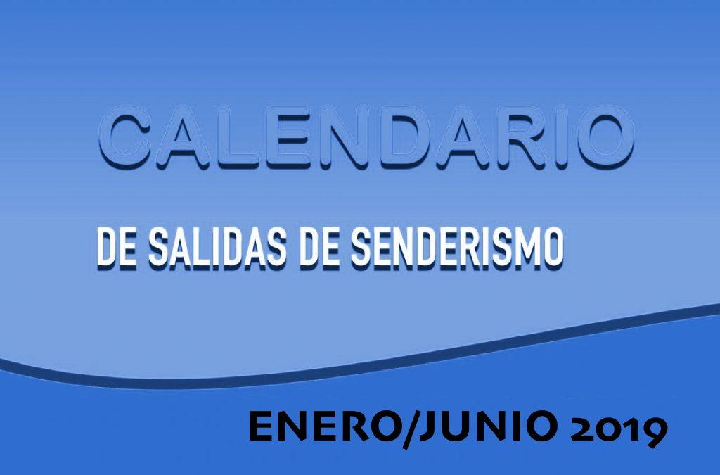 SALIDAS SENDERISMO ENERO/JUNIO 2019 – Criterios y buenas prácticas de SENDERISMO ENERO 2019