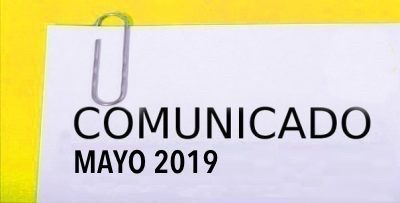 COMUNICADO MAYO 2019