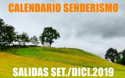 CALENDARIO SENDERISMO SETIEMBRE/DICIEMBRE 2019