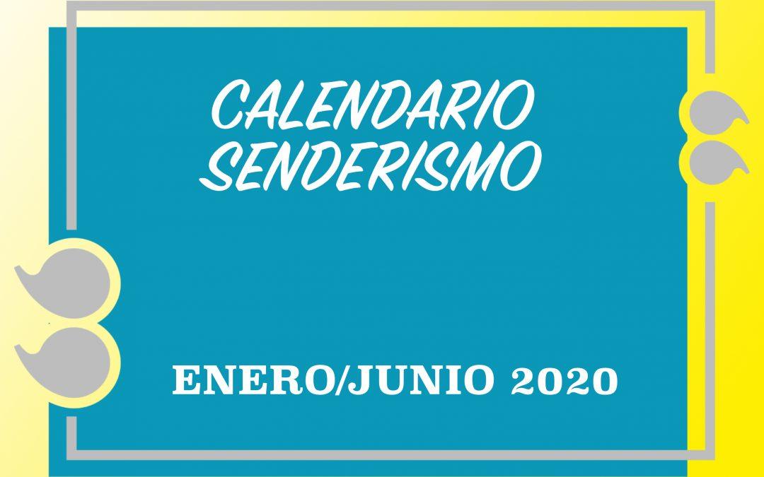 CALENDARIO SENDERISMO ENERO/JUNIO 2020
